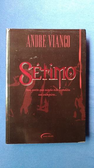 Livro Sétimo - Andre Vianco - Novo Século