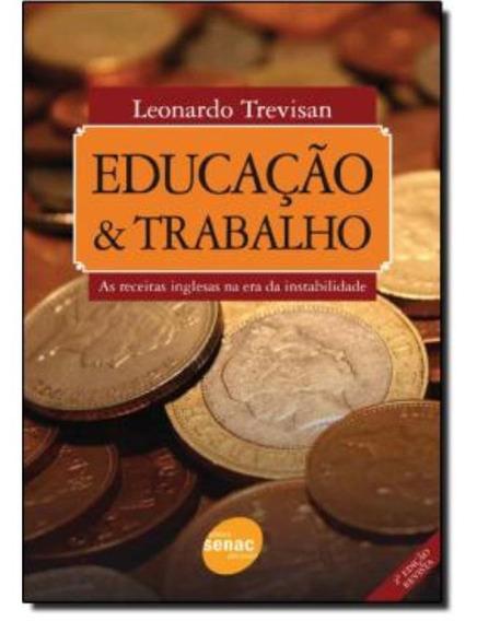 Educacao E Trabalho - As Receitas Inglesas Na Era Da Insta