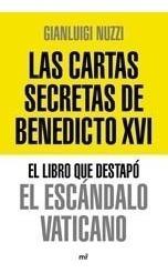 Libro - Cartas Secretas De Benedicto Xvi El Libro Que Destap