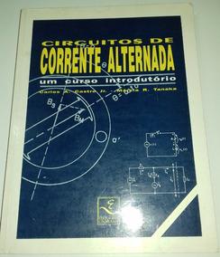 Circuitos De Corrente Alternada - Livro Físico
