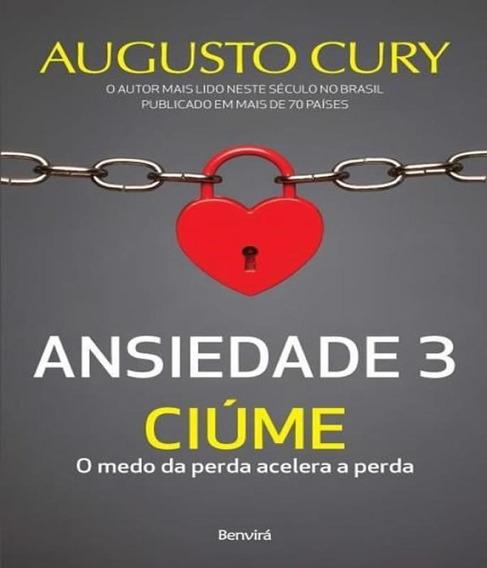 Ansiedade 3 - Ciume