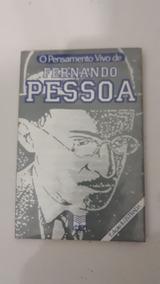 Fernando Pessoa - Col. Pensamento Vivo - Edição Ilustradaxx