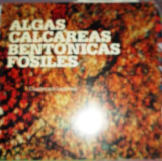 Algas Calcáreas Bentónicas Fósiles.