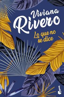 Lo Que No Se Dice De Viviana Rivero- Booket