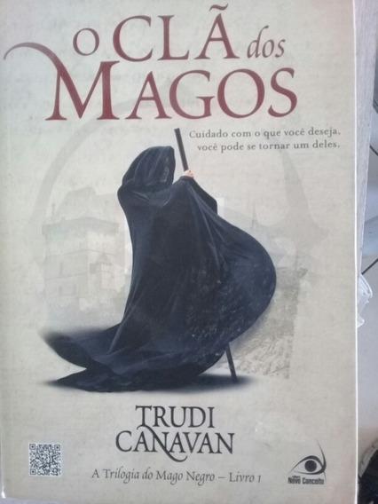 O Cla Dos Magos A Trilogia Do Mago Negro Livro 1