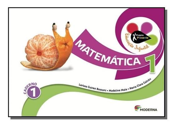 Projeto Presente: Matematica - 1o Ano - Educacao I