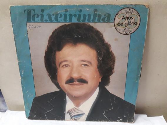 Lp Teixeirinha Anos De Glória 1979