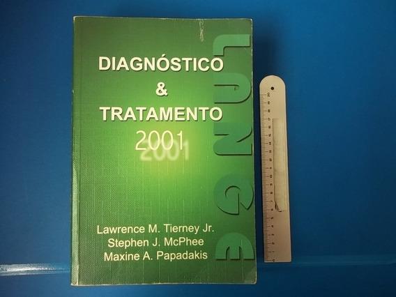 Livro Diagnóstico & Trtamento 2001 Lawrence M. Tierney Jr.