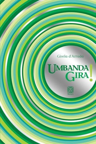Umbanda Gira - 157 Paginas - Editora Pallas - Original