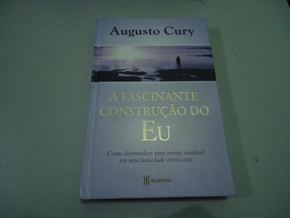 Livro A Fascinante Construção Do Eu - Augusto Cury