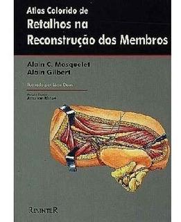 Atlas Colorido De Retalhos Na Reconstrução Dos Membros