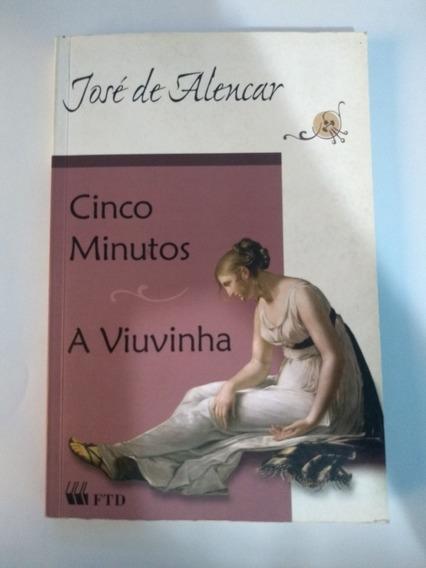 Livro Cinco Minutos E A Viuvinha - José De Alencar