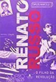 Livro Renato Russo: O Filho Da Revoluçao Carlos Marcelo