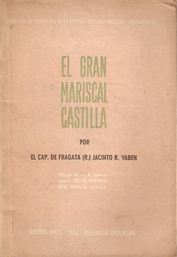 El Gran Mariscal Castilla  Jacinto Yaben