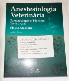 Anestesiologia Veterinária Lacrado!
