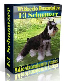 Livro El Schnauzer Adiestramiento Y Mas