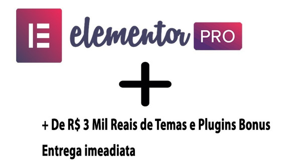 Elementor Pro 2019 Sites Ilimitados + Templates E Plugins
