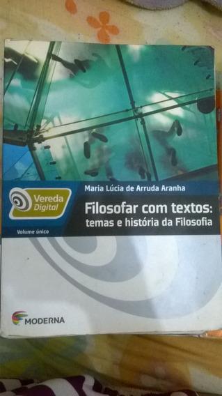 Vereda Digital Filosofar Com Textos(volume Único)