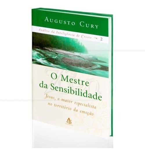 Livro O Mestre Da Sensibilidade Augusto Cury
