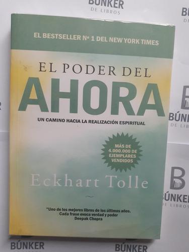 Libro El Poder Del Ahora Eckhart Tolle Nuevo.
