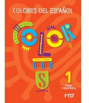 Ef1 - Colores Del Español - 1° Ano - La