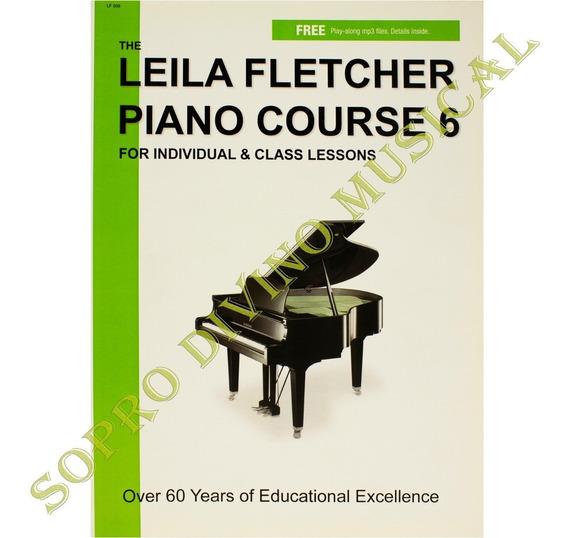 Método Leila Fletcher Piano Course 6 For Individual & Class