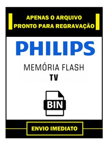 Dados Flash Eprom Tv Philips 39pfl3008d/78