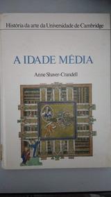 A Idade Média - História Da Arte Da Universidade De Cambridg