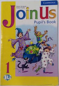 Joinus Pupil`s Book 1 Eli. Cambridge