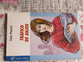 Tráfico De Anjos - Luiz Puntel (série Vaga-lume) 8ª Edição