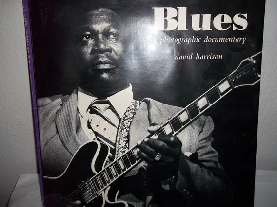 Livro Blues Photographic Documentary - David Harrison