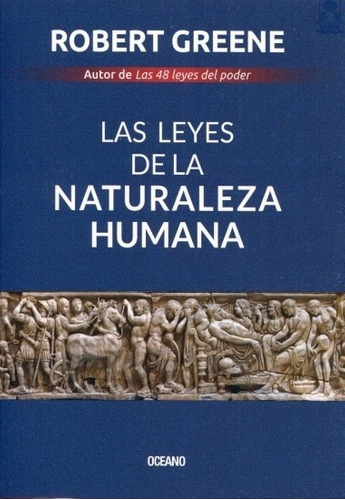 Leyes De La Naturaleza Humana, Las - Robert Greene