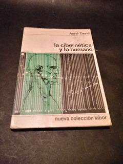 La Cibernética Y Lo Humano - Aurel David
