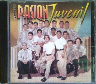 Cd - Pasion Juvenil - La Orquesta - Original
