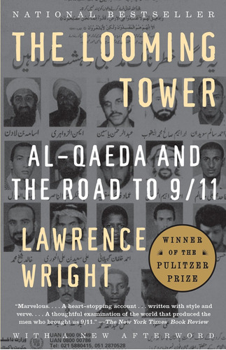 Libro The Looming Tower: Al-qaeda And The Road To 9/11