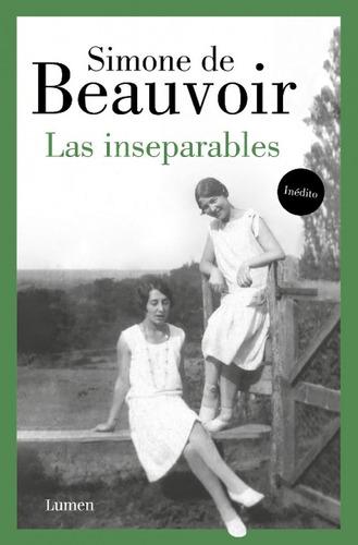Libro Las Inseparables - Simone De Beauvoir