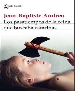 Libro - Los Pasatiempos De La Reina Que Buscaba Catarina Pdf