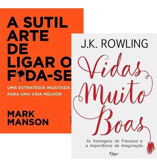 Livro - A Sutil Arte De Ligar O Foda-se + Vidas Muito Boas