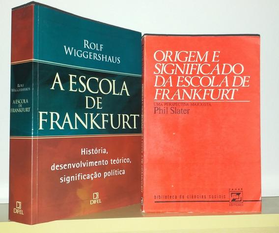 A Escola De Frankfurt - Rolf Wiggershaus Phil Slater