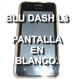 Blu Dash L3 (detalle Solo Pantalla En Blanco) (30vds)