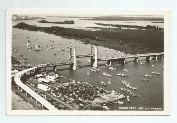 Cartão Postal Antigo Ponte Pres. Getúlio Vargas Porto Alegre