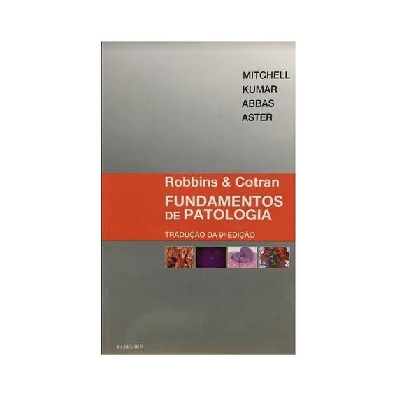 Robbins E Contran -fundamentos De Patologia 9º Edição