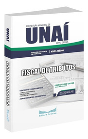 Apostila Prefeitura De Unaí (mg) - Fiscal De Tributos - 2019