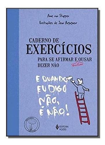 Caderno De Exercicios - Para Se Afirmar E Ousar