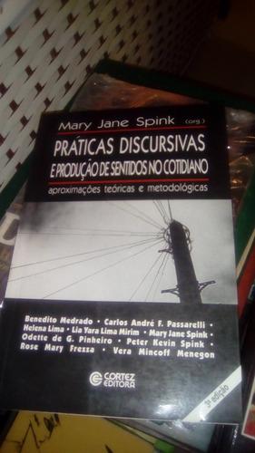 Práticas Discursivas E Produção De Sentidos No Cotidiano