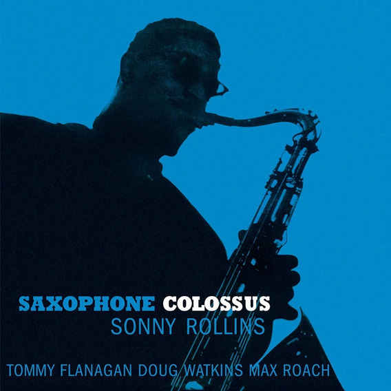 Sonny Rollins Saxophone Colossus Vinilo 180 Gr Nuevo Import