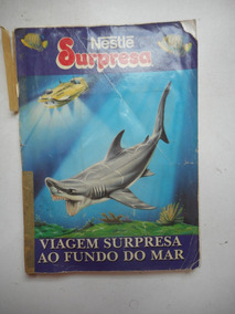 Álbum Surpresa Nestlê - Viagem Surpresa Ao Fundo Do Mar #4