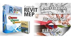 Curso Revit Prefeitura + Elétrico E Hidráulica + Template