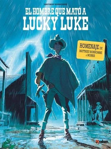 Hombre Que Mato A Lucky Luke, Matthieu Bonhomme, Kraken