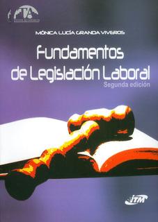 Fundamentos De Legislación Laboral (segunda Edición)